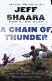 Book Cover Image. Title: A Chain of Thunder:  A Novel of the Siege of Vicksburg, Author: Jeff Shaara