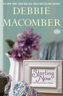Starting Now (Blossom Street Series #9) (B&N Hardcover Special Edition)