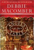 Book Cover Image. Title: Angels at the Table:  A Shirley, Goodness, and Mercy Christmas Story, Author: Debbie Macomber