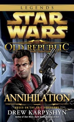 Star Wars The Old Republic #4: Annihilation