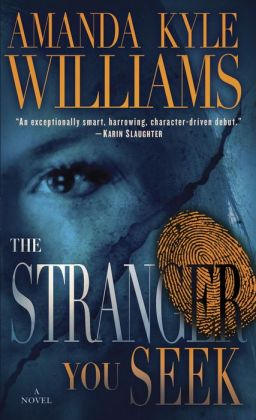 The Stranger You Seek (Keye Street Series #1)