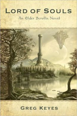 Lord of Souls (Elder Scrolls Series #2)