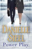 Book Cover Image. Title: Power Play, Author: Danielle Steel