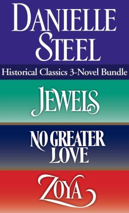 Historical Classics 3-Novel Bundle: Jewels, No Greater Love, and Zoya