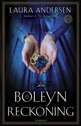 The Boleyn Reckoning (Boleyn Trilogy Series #3)