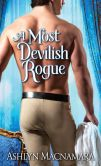 Book Cover Image. Title: A Most Devilish Rogue, Author: Ashlyn Macnamara