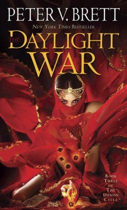 The Daylight War (Demon Cycle Series #3)