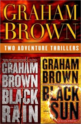 Black Rain and Black Sun: Two Adventure Thrillers (Two Book Bundle)