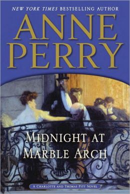 Midnight at Marble Arch (Thomas and Charlotte Pitt Series #28)