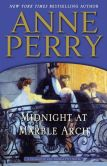 Book Cover Image. Title: Midnight at Marble Arch (Thomas and Charlotte Pitt Series #28), Author: Anne Perry