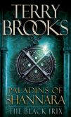 Book Cover Image. Title: Paladins of Shannara:  The Black Irix (Short Story), Author: Terry Brooks