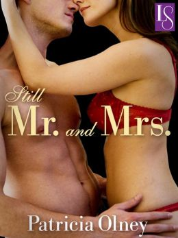 Still Mr. and Mrs.: A Loveswept Classic Romance