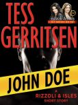Book Cover Image. Title: John Doe (Rizzoli and Isles Series Novella), Author: Tess Gerritsen