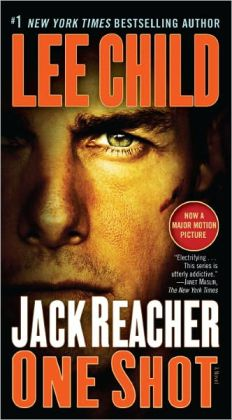 One Shot (Jack Reacher Series #9) (Movie Tie-in Edition)