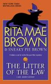 Book Cover Image. Title: The Litter of the Law (Mrs. Murphy Series #21), Author: Rita Mae Brown