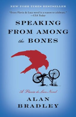 Speaking from among the Bones (Flavia de Luce Series #5)