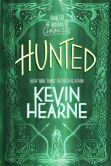 Book Cover Image. Title: Hunted (The Iron Druid Chronicles, Book Six), Author: Kevin Hearne