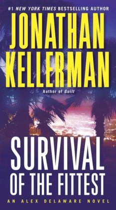 Survival of the Fittest (Alex Delaware Series #12)