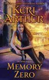 Book Cover Image. Title: Memory Zero (Spook Squad Series #1), Author: Keri Arthur