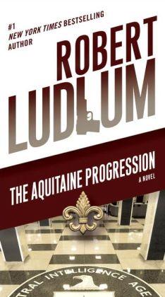 The Aquitaine Progression: A Novel