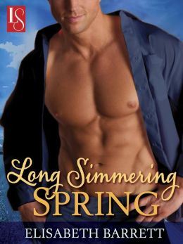 Long Simmering Spring: A Loveswept Contemporary Romance
