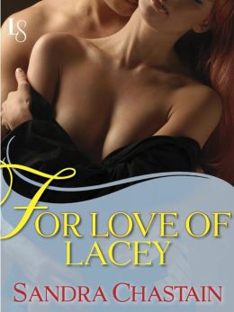 For Love of Lacey: A Loveswept Classic Romance