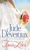 Book Cover Image. Title: True Love (Nantucket Brides Trilogy #1), Author: Jude Deveraux