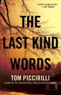 The Last Kind Words: A Novel