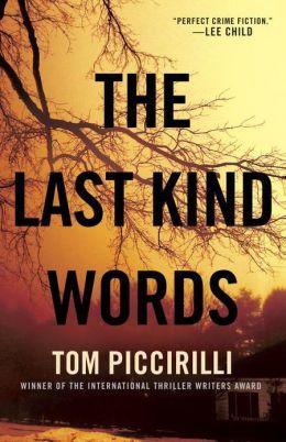 The Last Kind Words: A Novel