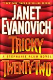 Book Cover Image. Title: Tricky Twenty-Two (Stephanie Plum Series #22), Author: Janet Evanovich