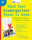 Book Cover Image. Title: What Your Kindergartner Needs to Know (Revised and updated):  Preparing Your Child for a Lifetime of Learning, Author: E. D. Hirsch