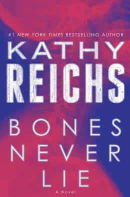 Bones Never Lie (Temperance Brennan Series #17)