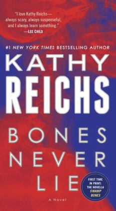 Bones Never Lie (Temperance Brennan Series #17)