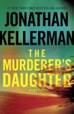 Book Cover Image. Title: The Murderer's Daughter, Author: Jonathan Kellerman