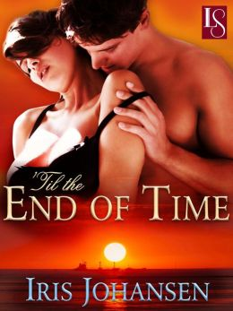 'Til the End of Time: A Loveswept Contemporary Classic Romance