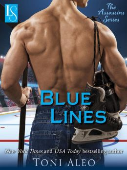 Blue Lines: The Assassins Series: A Loveswept Contemporary Romance Toni Aleo
