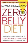 Book Cover Image. Title: Zero Belly Diet:  Lose Up to 16 lbs. in 14 Days!, Author: David Zinczenko