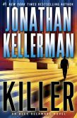Book Cover Image. Title: Killer (Alex Delaware Series #29), Author: Jonathan Kellerman