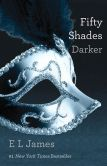 Book Cover Image. Title: Fifty Shades Darker (Fifty Shades Trilogy #2), Author: E L James