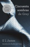 Book Cover Image. Title: Cincuenta sombras de Grey (Fifty Shades of Grey), Author: E L James