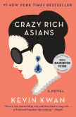 Book Cover Image. Title: Crazy Rich Asians, Author: Kevin Kwan