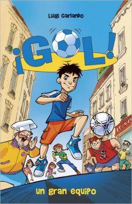 Un gran equipo: Gol 1