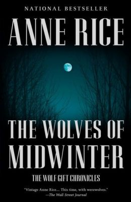 The Wolves of Midwinter: The Wolf Gift Chronicles (2)