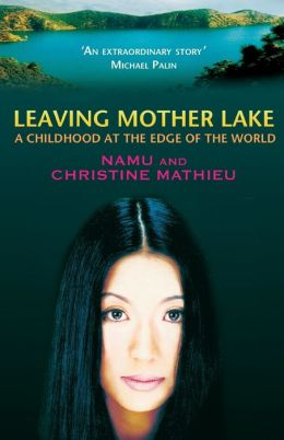 Leaving Mother Lake: Girlhood at the Edge of the World