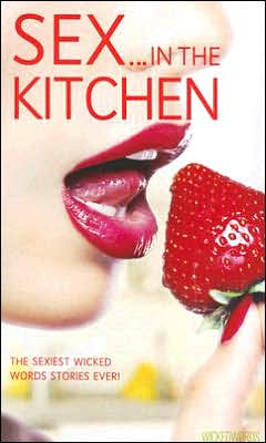 Sex in the Kitchen: Wicked Words