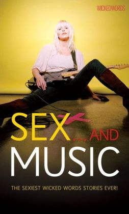 Sex and Music: Wicked Words