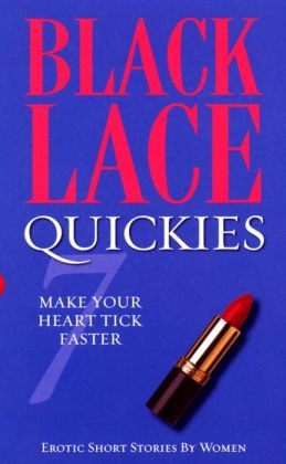 Black Lace Quickies #7