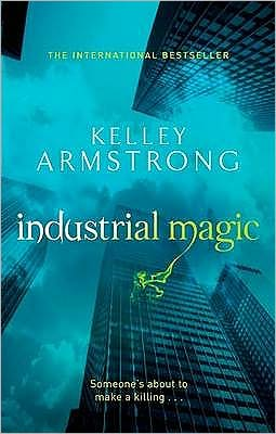 Industrial Magic (Women of the Otherworld Series #4)