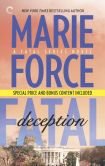 Book Cover Image. Title: Fatal Deception (and After the Final Epilogue) (Fatal Series #5), Author: Marie Force