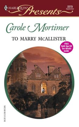 To Marry McAllister (Bachelor Cousins Series)